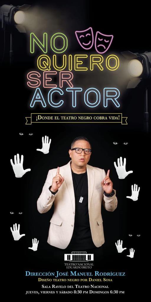"""El teatro negro matiza obra """"No quiero ser actor"""" de José Manuel Rodríguez"""