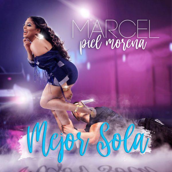 """Marcel lanza """"Mejor sola"""", un tema de su autoría"""